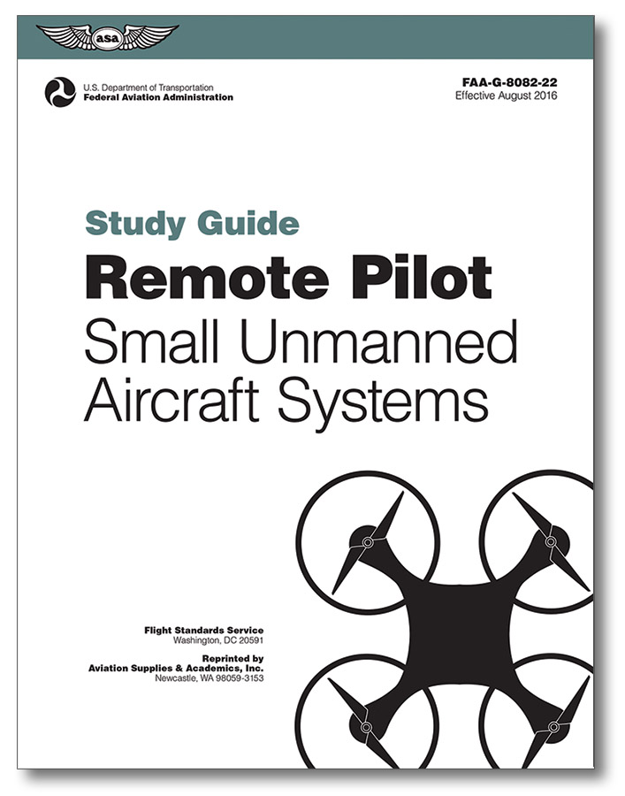 remote pilot small unmanned aircraft systems study guide ...