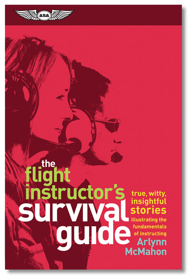 9cebcdf9f89 The Flight Instructor s Survival Guide. 0 Customer Reviews. ASA. Tap to  expand