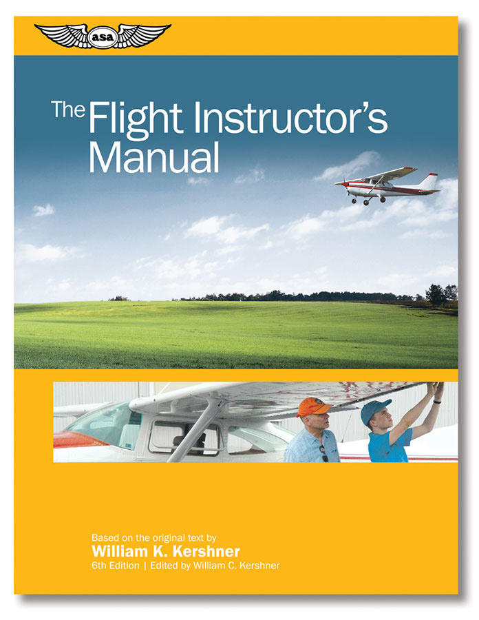 5204f397b41 The Flight Instructor s Manual. 6 Customer Reviews. ASA. Tap to expand