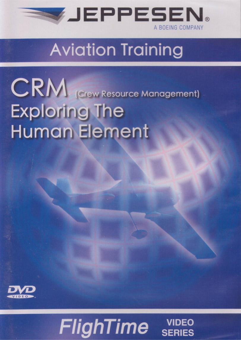 Jeppesen CRM - Exploring the Human Element Video (DVD)