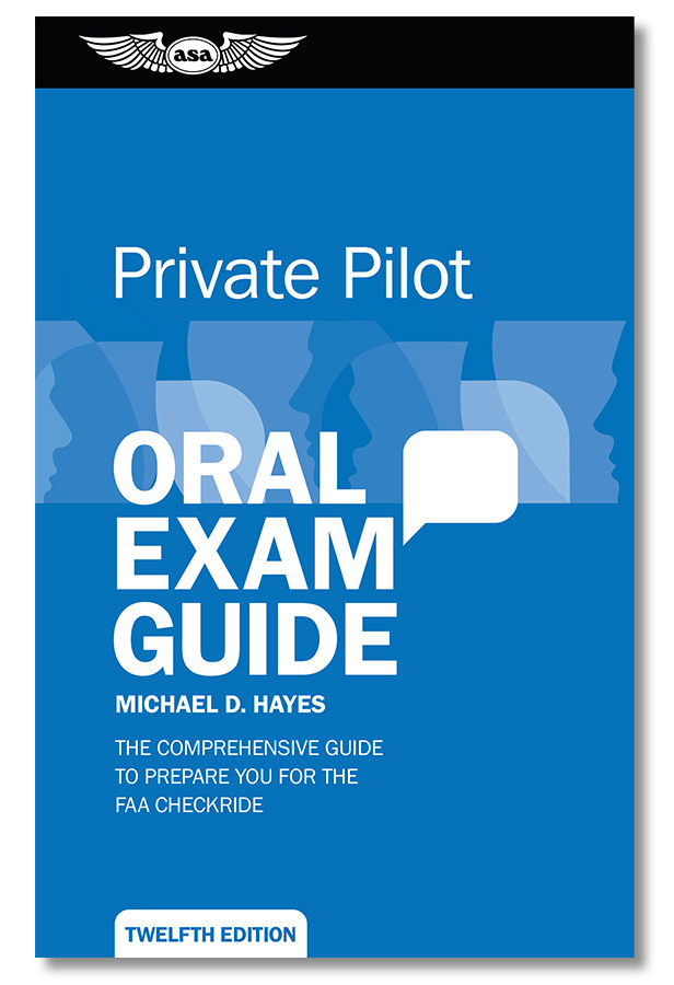 326041762f8 Oral Exam Guide - Private Pilot. 34 Customer Reviews  1 Questions Answered.  ASA. Tap to expand
