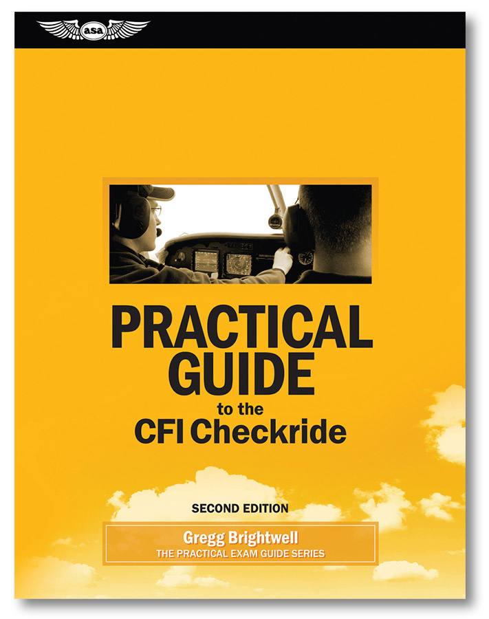 09bef6ff1c8 Practical Guide to the CFI Checkride - MyPilotStore.com