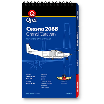 Cessna 208B Grand Caravan Checklist Qref Book