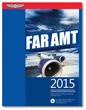 2015 FAR for Aviation Maintenance Technicians - ASA