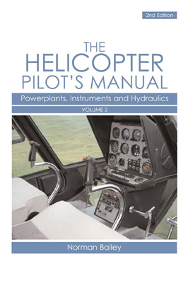 Helicopter Pilot's Manual Vol 2: Powerplants, Instruments and Hydraulics