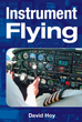 Instrument Flying by David Hoy