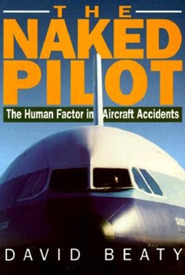 The Naked Pilot - Human Factor in Aircraft Accidents