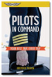 Pilots in Command: Your Best Trip, Every Trip