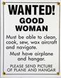 Wanted! Good Woman Sign