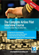 The Complete Airline Pilot Interview Course - DVD