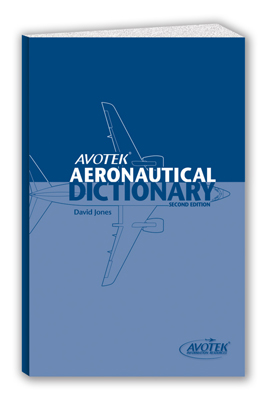 Avotek Aeronautical Dictionary - Second Edition