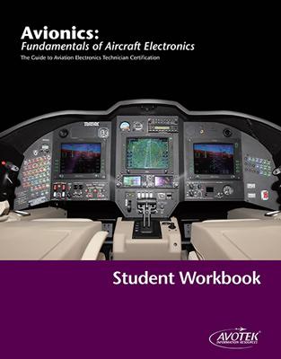 Avotek Avionics: Fundamentals of Aircraft Electronics - Workbook