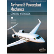 Airframe & Powerplant Mechanics General Workbook