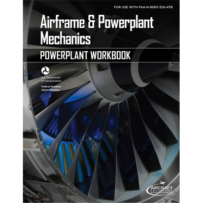 Aiframe & Powerplant Mechanics Powerplant Workbook
