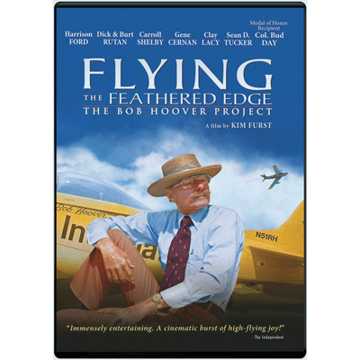 Flying the Feathered Edge - The Bob Hoover Project (Blu-Ray or Standard)