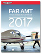2017 FAR for Aviation Maintenance Technicians - ASA