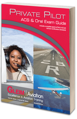Gleim Private Pilot ACS and Oral Exam Guide