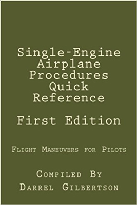 Single Engine Airplane Maneuvers Quick Reference