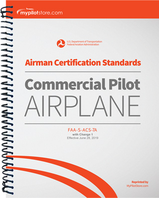 Airman Certification Standards: Commercial Pilot Airplane