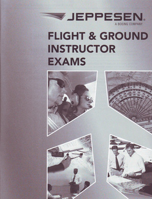 Jeppesen CFI Flight and Ground Instructor Exams