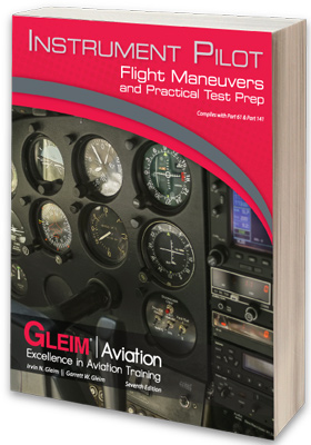 Gleim Instrument Pilot Flight Maneuvers and PTS