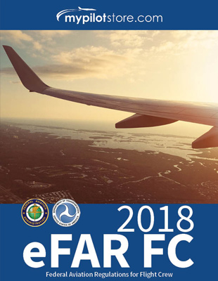 2018 eFAR for Flight Crew Federal Aviation Regulations eBook