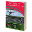Gleim Remote Pilot FAA Knowledge Test Prep Book