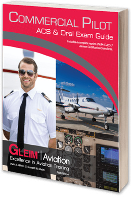 Gleim Commercial Pilot ACS and Oral Exam Guide
