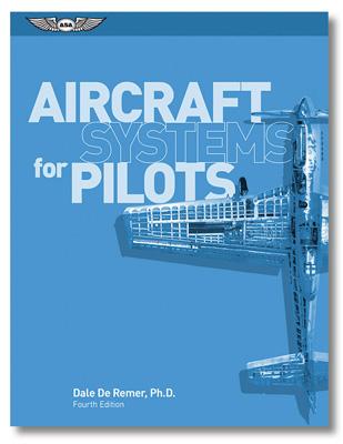 ASA Aircraft Systems for Pilots