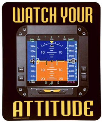 Watch Your Attitude Mouse Pad