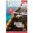 2018 Caribbean Pilot's Guide by AOPA