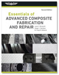 Essentials of Advanced Composite Fabrication & Repair