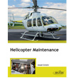 Helicopter Maintenance Textbook