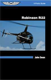 Pilot's Guide for the Robinson R-22 Helicopter