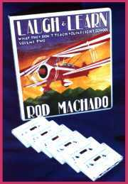 Rod Machado Laugh & Learn Audio Tapes Vol. 1