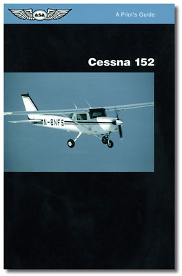 Pilot's Guide to the Cessna 152