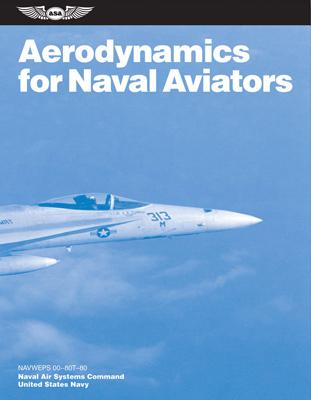 Aerodynamics for Naval Aviators