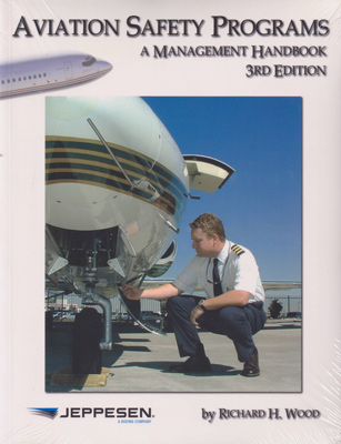 Jeppesen Aviation Safety Programs - A Management Handbook