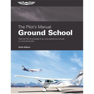 ASA Pilot's Manual - Ground School