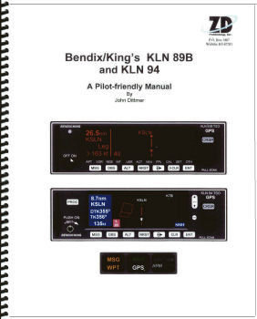 Bendix/King KLN 89B and KLN 94 Pilot-Friendly GPS Manual