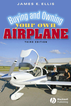 Buying And Owning Your Own Airplane, 3rd Ed.