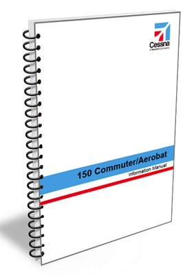 Cessna Aircraft Information Manual - 150 Commuter / Aerobat