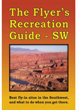Flyer's Recreational Guides - Southwest