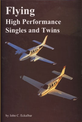 Flying High Performance Singles and Twins