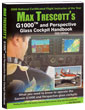 Max Trescott's Garmin G1000 Glass Cockpit Handbook