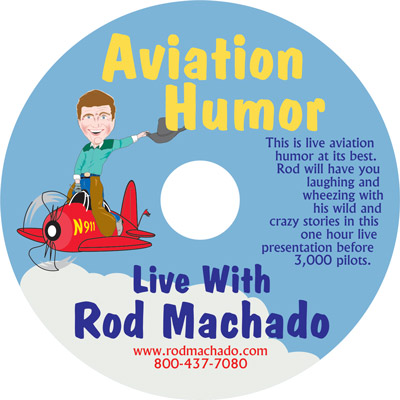 Aviation Humor - Live With Rod Machado (Video/DVD)