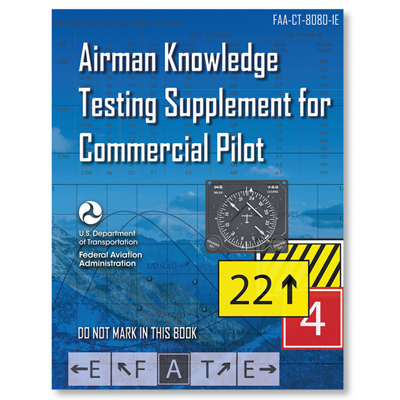 FAA Airman Knowledge Testing Supplement - Commercial Pilot