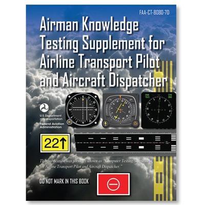 Test Supplement - Airline Transport Pilot/Aircraft Dispatcher
