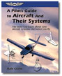A Pilot's Guide to Aircraft and Their Systems