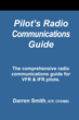 Pilot's Radio Communications Guide